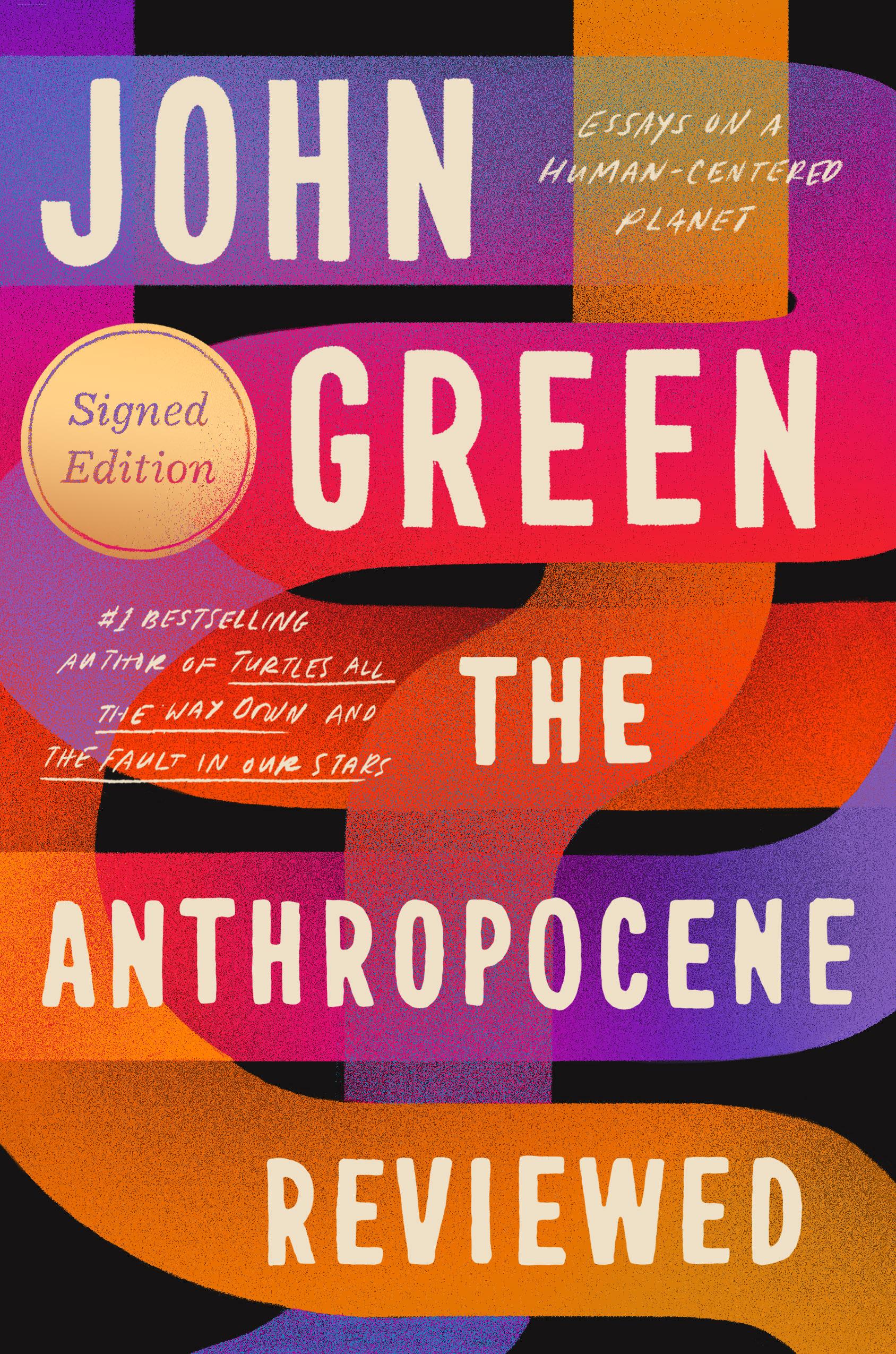 John Green's last non-fictional work,