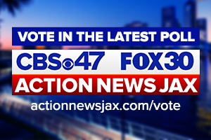Vote in the latest CBS47 & FOX30 Action News Jax poll