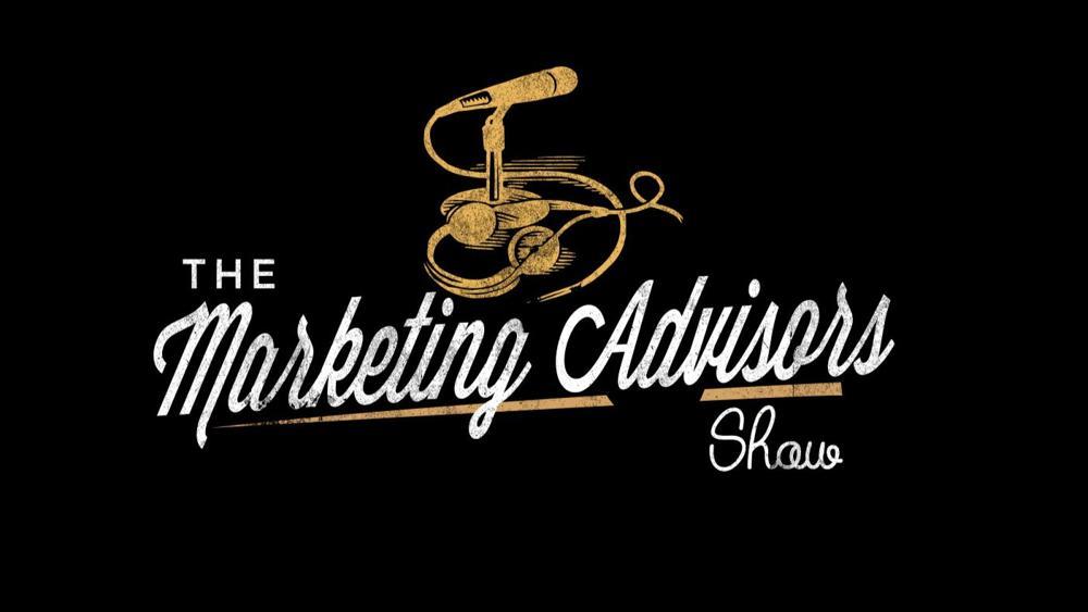The Marketing Advisors Show