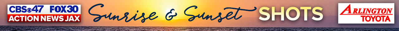 Action News Jax Sunrise & Sunset Shots | Sponsored by Arlington Toyota
