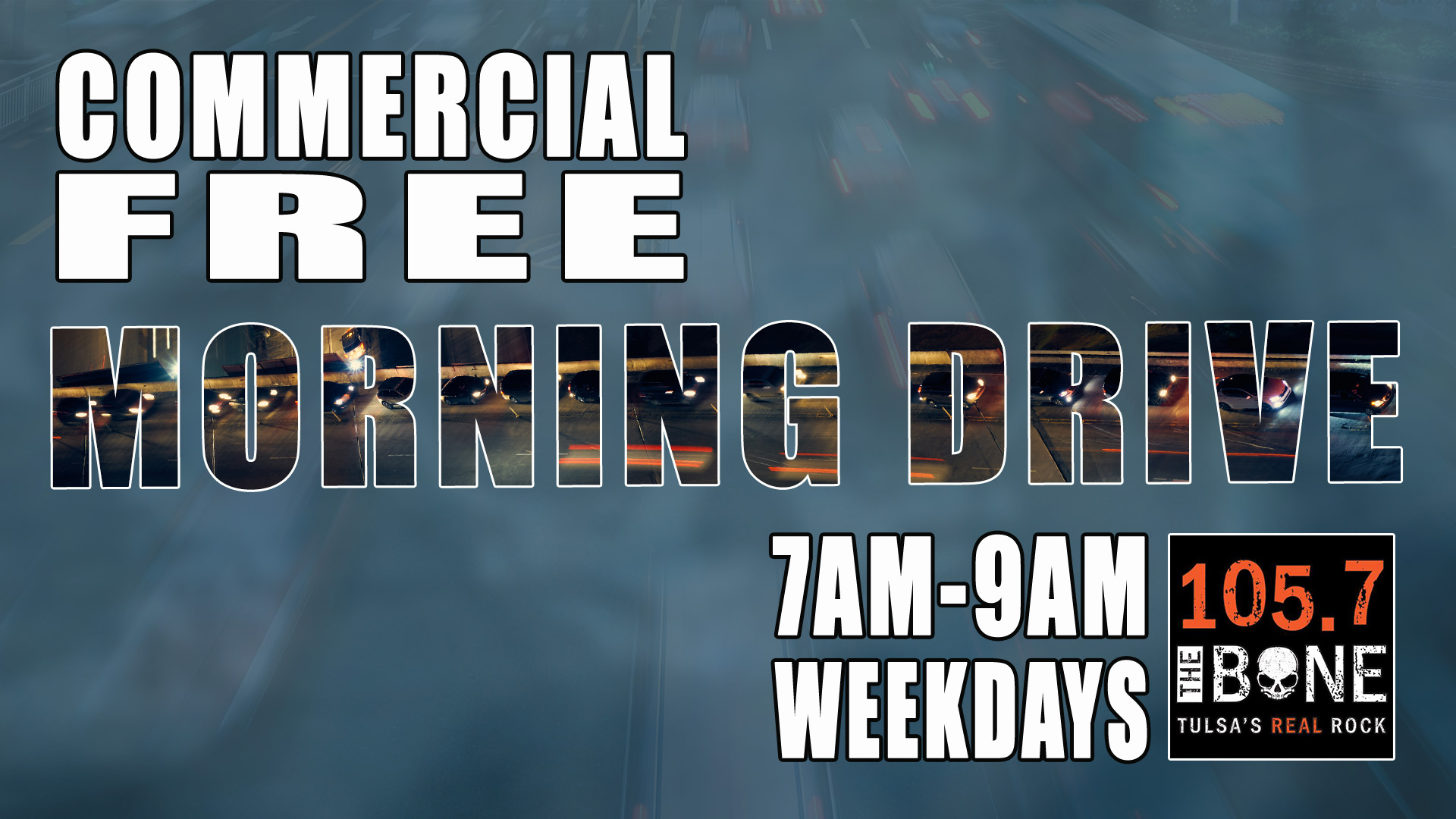 Bone Commercial Free Morning Drive