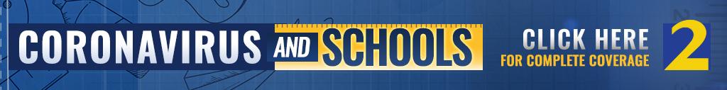 Coronavirus & Schools: Click here for more information