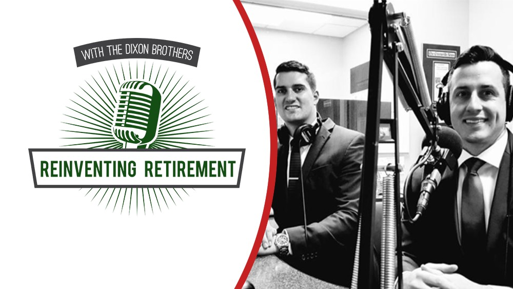 Reinventing Retirement with The Dixon Brothers
