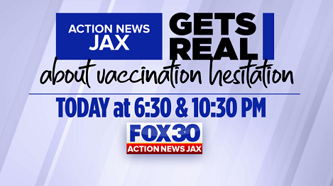 WATCH: 'Action News Jax Gets Real About Vaccination Hesitation'
