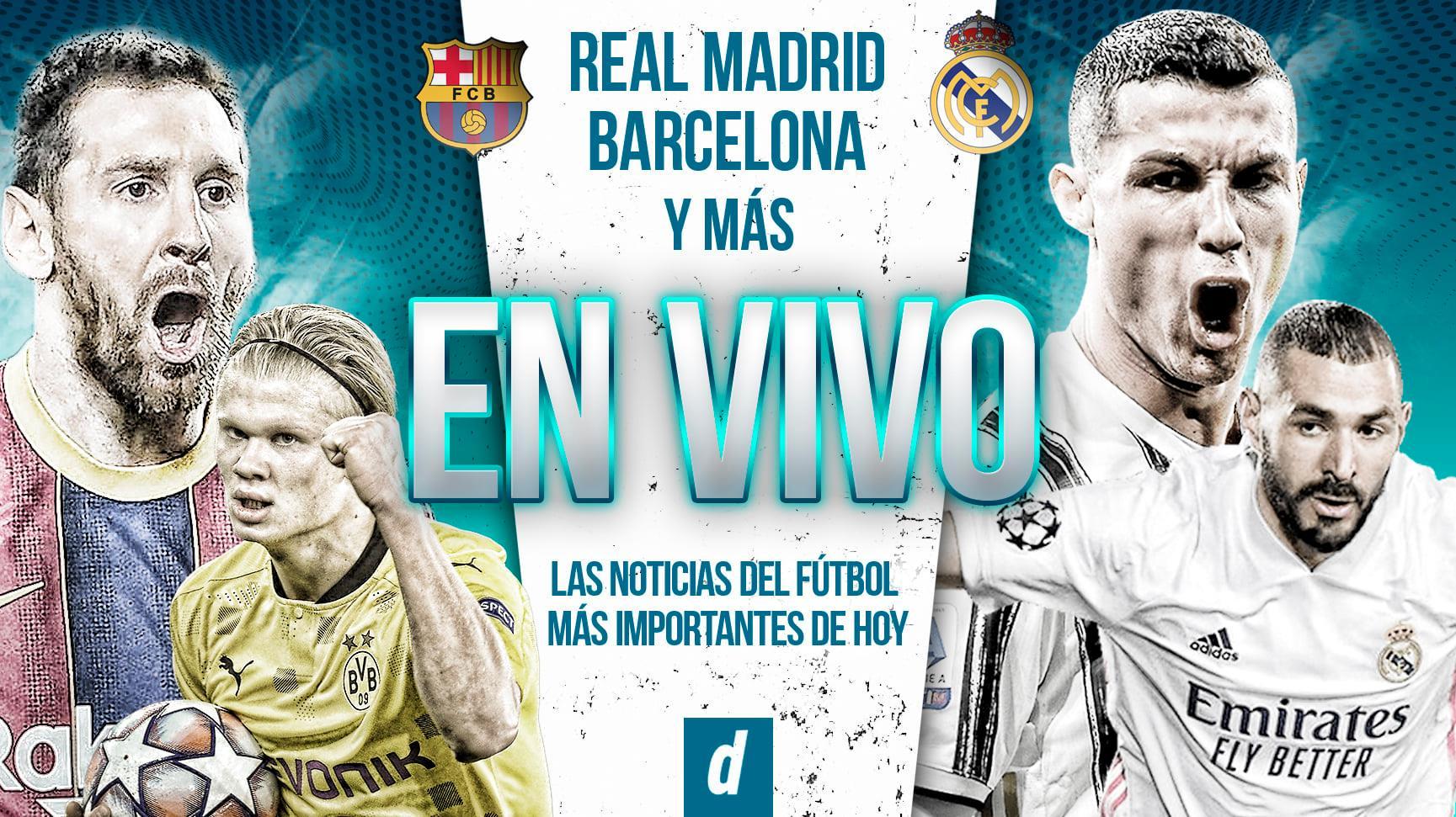 Noticias de futbol más importantes del día EN VIVO con Real Madrid y Barcelona