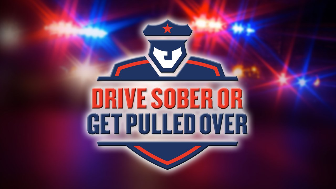 Drive Sober or Get Pulled Over' campaign begins today