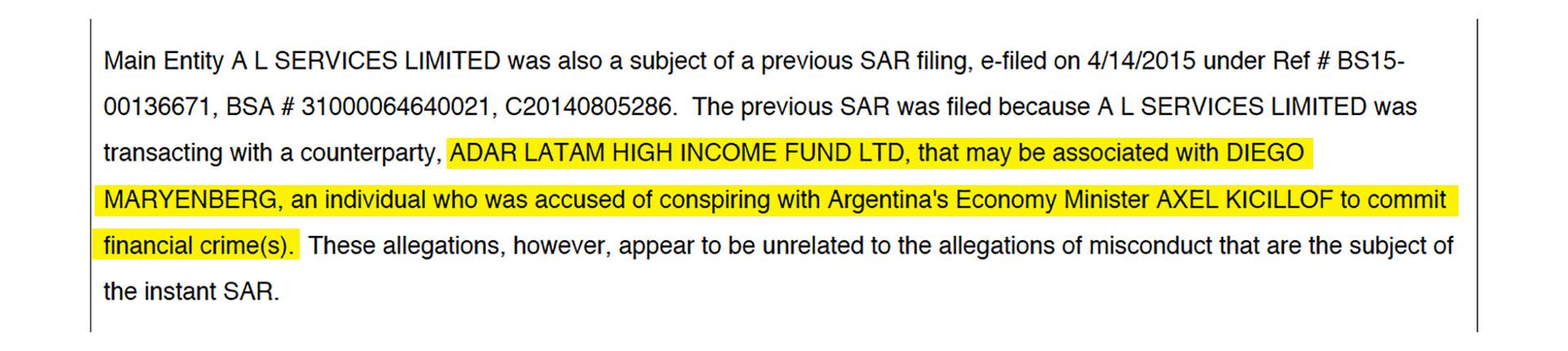 """En uno de los SAR, se menciona que en distintos medios de prensa se publicó que Marynberg había estado """"acusado de conspirar con el (entonces) ministro de Economía de Argentina, Axel Kicillof, para cometer crímenes financieros"""". Sin embargo, la investigación judicial en Argentina desestimó que hubiera sido así."""
