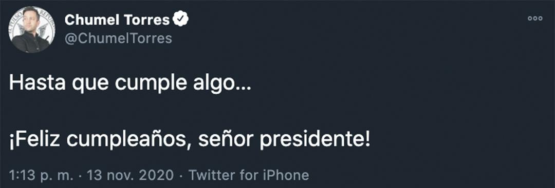 De manera sarcástica y corta, Torres publicó un tuit para AMLO (Foto: Twitter@ChumelTorres)