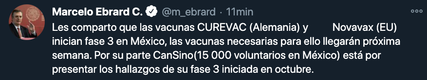 Ebrard informó que esta semana llegarán las vacunas de CureVac y Novavax para empezar sus estudios de fase 3 en México (Foto: Twitter)