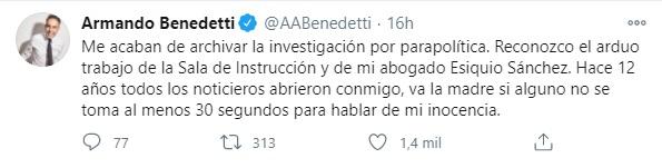 Trino del senador Armando Benedetti, dando a conocer que la Corte Suprema de Justicia archivó la investigación que se le realizaba por parapolítica. Foto: Twitter Armando Benedetti.