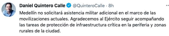 Daniel Quintero, alcalde de Medellín, afirmó que no pedirá asistencia militar adicional en medio de las protestas.