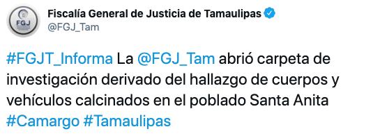 El pasado fin de semana, la FGJ Tamaulipas informó sobre una carpeta de investigación por el hallazgo de 19 cuerpos calcinados en el poblado de Santa Anita (Foto: Twitter/VÍA FGJ_Tam)