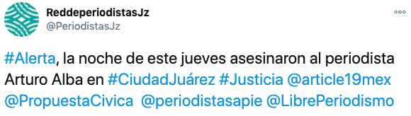 Según Articulo 19 en México, al menos cinco periodistas han sido asesinados en lo que va del año (Foto: Twitter/PerdiodistasJz)