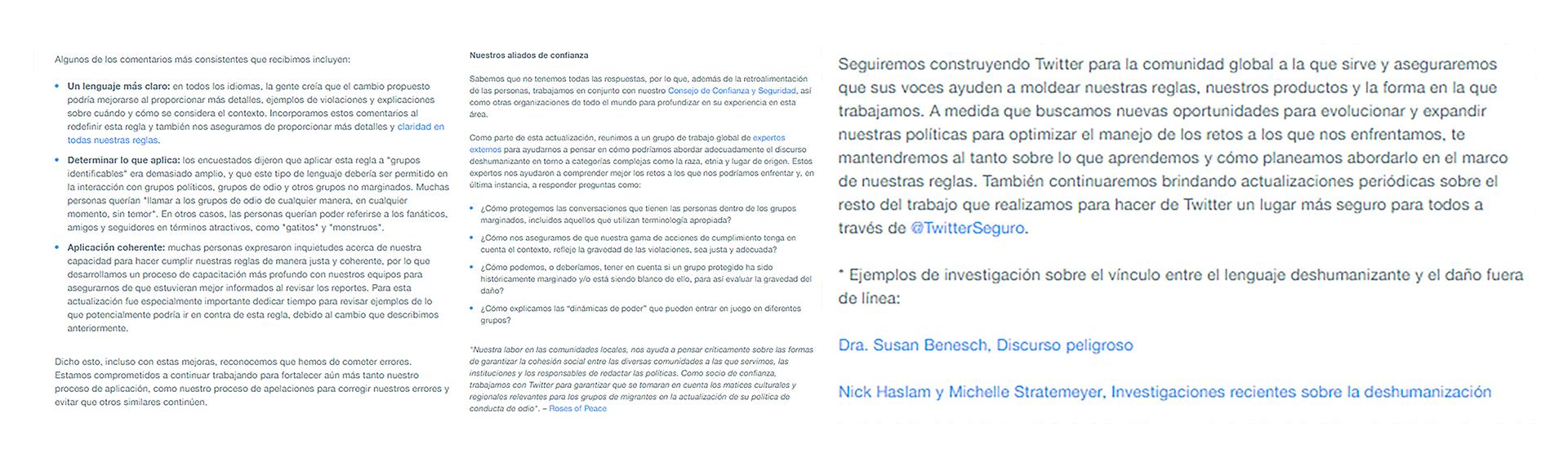 Para ampliar sus políticas, Twitter se ha beneficiado de los comentarios de varias comunidades y culturas que usan la red social en todo el mundo