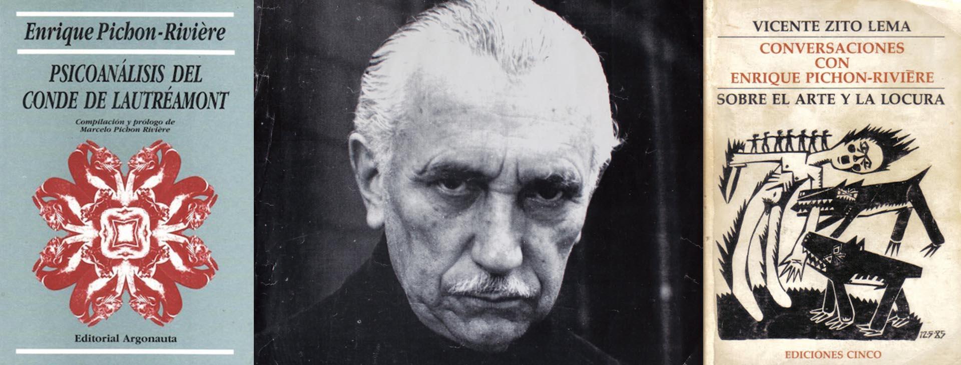 Enrique Pichon-Rivière y lso dos libros en los que habla sobre el poeta