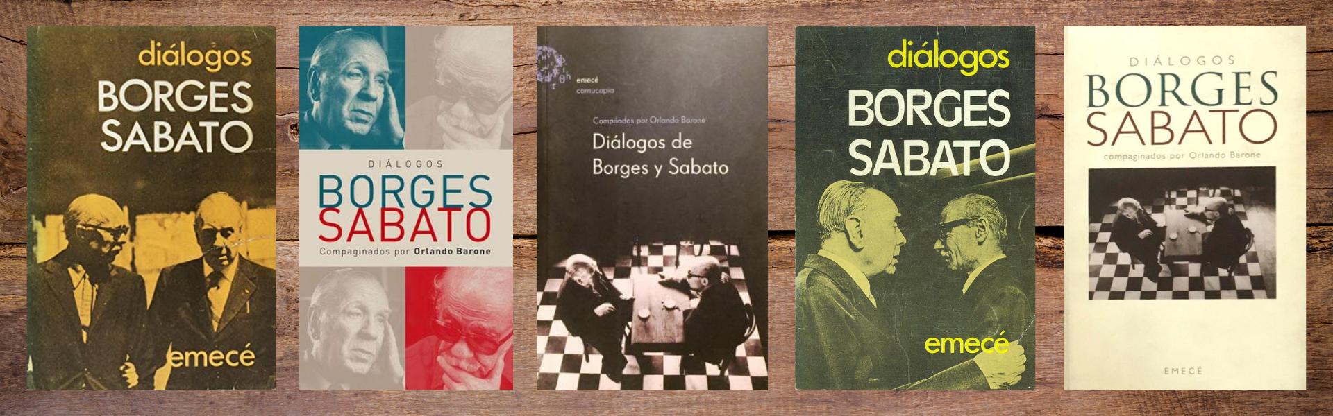 """Distintas portadas del libro de Orlando Barone: """"Diálogos Borges-Sabato"""""""