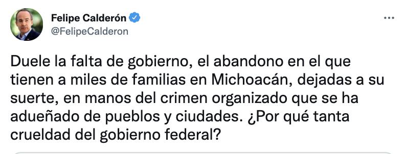 """El expresidente lamentó los hechos y cuestionó la """"crueldad del gobierno federal"""" al dejar a miles de familias sin protección (Foto: Twitter@FelipeCalderon)"""