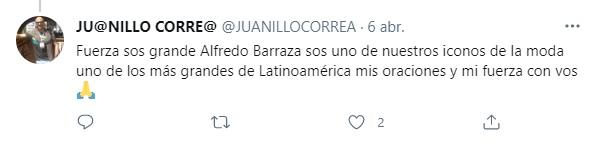 Usuarios envían mensajes al diseñador colombiano Alfredo Barraza tras dar positivo a covid-19. Foto: Twitter @JuanilloCorrea