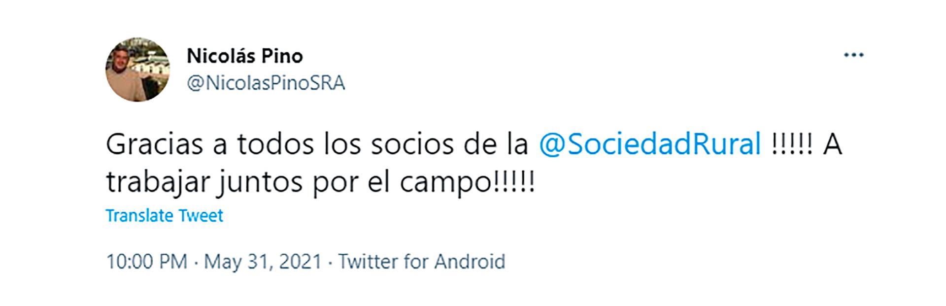 El primer mensaje de Nicolás Pino como presidente de la Rural, desde su cuenta de twitter.
