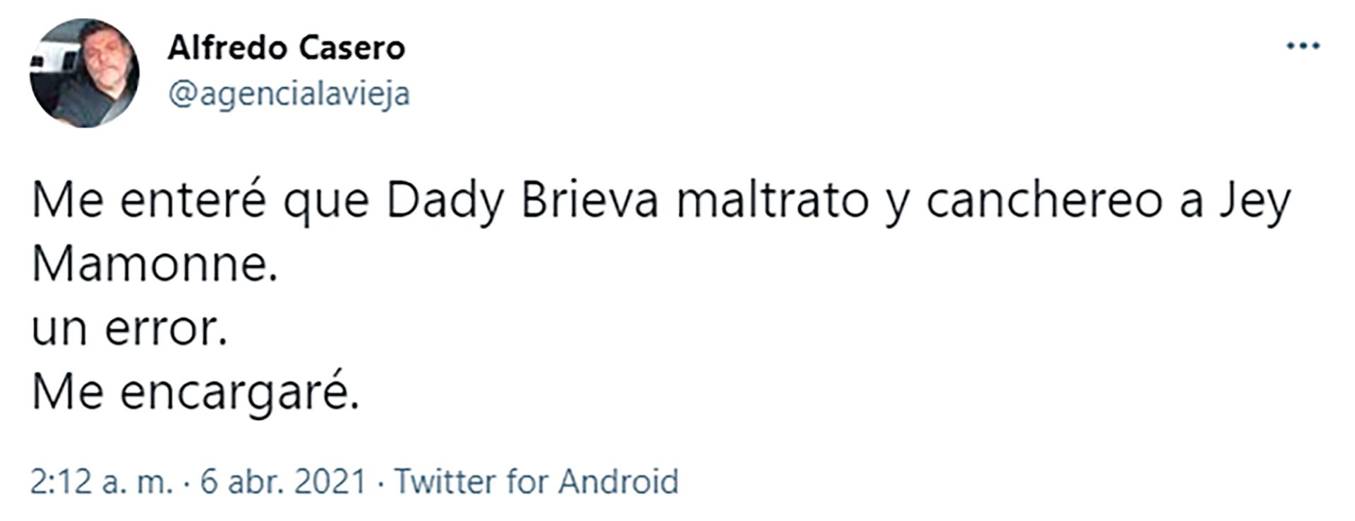 El tuit de Casero contra Dady Brieva