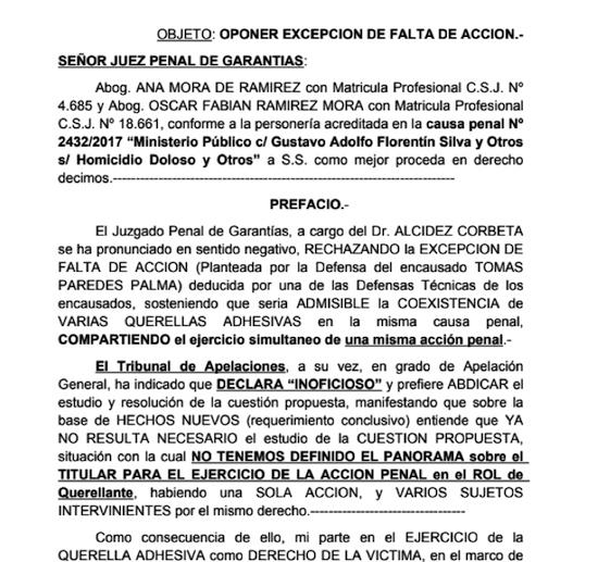 PEDIDO. El recurso de excepción por falta de acción presentado contra la participación de Guillermo Duarte Cacavelos.