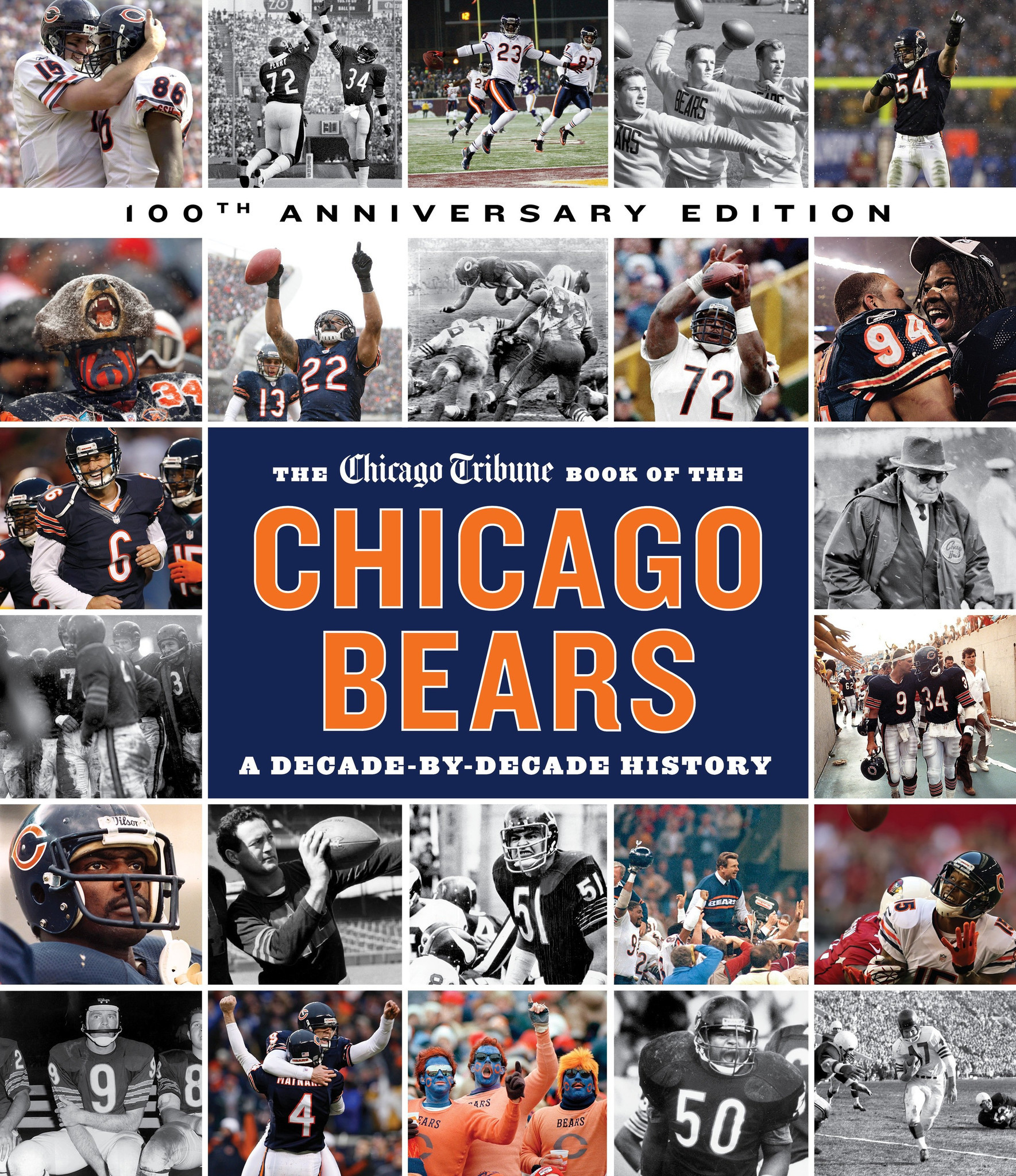 &3#x27;The Chicago Tribune Book of the Chicago Bears: A Decade-By-Decade History, 2nd ed.'